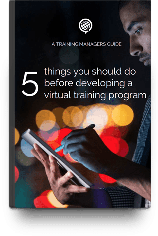5 Things you should do before developing a virtual training program